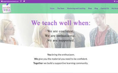 We Teach Well – providing resources to help teachers teach well