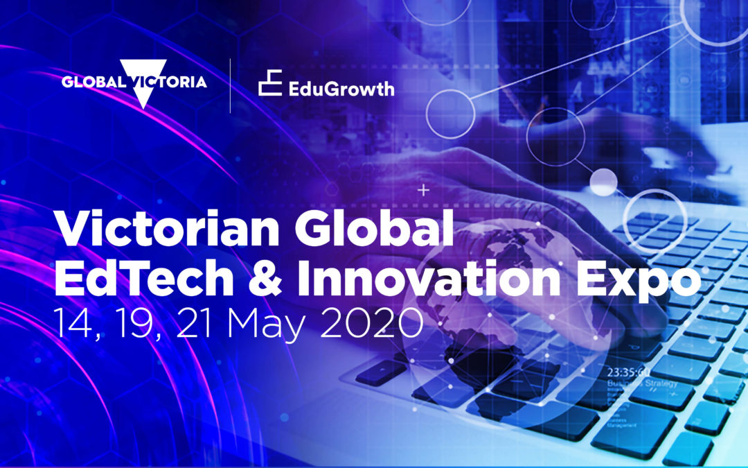 Victorian Global EdTech & Innovation Expo