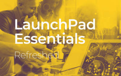 LaunchPad Essentials: Refreshed