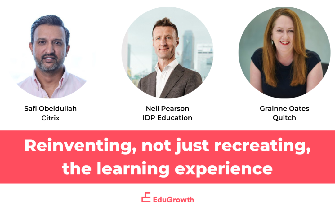 Reinventing, not just recreating the learning experience