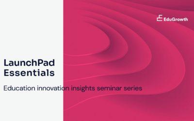 LaunchPad Essentials Insights Seminars
