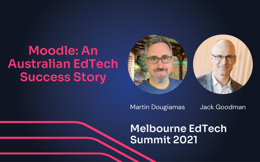 Moodle, an Australian EdTech Success Story